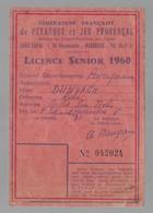 Marseille. Fédération Française De Pétanque Et Jeu Provençal, Carte Licence Senior 1960. En L'état, Voir Scans (10356) - Bowls - Pétanque