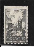 N° 742 FRANCE  - OBLITERE - ANNIV. DESTRUCTION ORADOUR SUR GLANE -     1945 - Usados