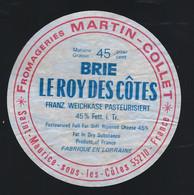 étiquette Fromage  Brie Le Roy Des Côtes 45%mg  Fromagerie Martin Collet St Maurice Sous Les Côtes Meuse 55 Export - Cheese