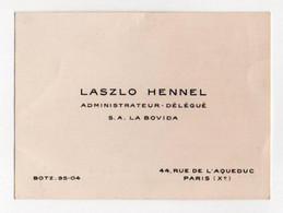 Carte De Visite 091, Paris Xe - Laszlo Hennel - Administrateur SA La Bovida - 44 Rue De L'Aqueduc - Visiting Cards