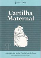 Portugal 2009 Livro Cartilha  Maternal Ou A Arte De Leitura João De Deus - School