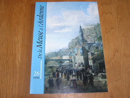 DE LA MEUSE A L ARDENNE N° 26 1998 Régionalisme Ardenne Bertrix Dinant Eau Thermes Meuse Fonderie Cloches Tellin F Rops - Belgio