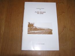 CONTRIBUTION à L' HISTOIRE DES PLANS INCLINES DE LIEGE Régionalisme Chemin De Fer Train Locomotive SNCB NMBS Rail - Railway & Tramway