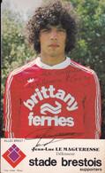Jean-Luc Le Magueresse. Stade Brestois. Autographe - Soccer