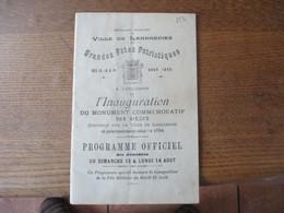 VILLE DE LANDRECIES GRANDES FÊTES PATRIOTIQUES DES 13,14 & 15 AOUT 1899 A L'OCCASION DE L'INAUGURATION D'UN MONUMENT COM - Programs