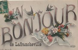 Un Bonjour De LAFRANCHEVILLE - Altri Comuni