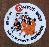 AUTOCOLLANT  STICKER - CAMPUS BOUTIQUE RUE A. RONARC'H QUIMPER - FINISTÈRE BRETAGNE - MAGASIN - Autocollants