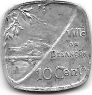 *monnaie De Necessite Besanqon 10 Centimes 1917  Alu  21 - Monetari / Di Necessità