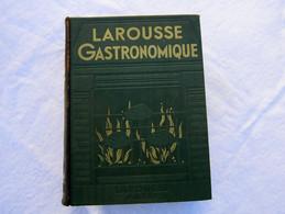 LAROUSSE GASTRONOMIQUE PAR PROSPER MONTAGNE (1938) - Dictionaries