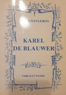 (WESTHOEK HARINGE POPERINGE WULPEN) Karel De Blauwer. - Storia