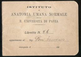 UNIVERSITA DI PAVIA 1920 - MEDICINA ISTITUTO DI ANATOMIA - LIBRETTO DI ESERCITAZIONI SU CADAVERI - DOCUMENTO DI 100 ANNI - Medicina, Biologia, Chimica