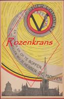 WW2 WWII Hier Londen ANTI MOFFEN Propaganda Weerstand Belgisch Verzet GROEP G Gérard Tweede Wereldoorlog ZELDZAAM - Guerra 1939-45