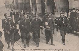 DPT 17 LA ROCHELLE Départ Des Forçats Pour L'Ile De Ré Passage De Jadot  CPA TTBE - La Rochelle