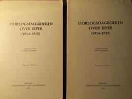 Oorlogsdagboeken Over Ieper (1914-1915) : 2 Delen - Door J. Geldhof - Eerste Wereldoorlog - Ieper - Ieper