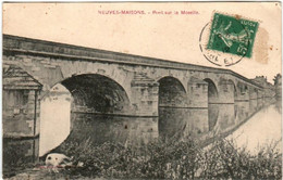 51ex 941 CPA - NEUVES MAISONS - PONT SUR LA MOSELLE - Neuves Maisons