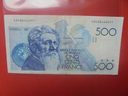 BELGIQUE 500 Francs 1982-1998 Circuler - 500 Francs