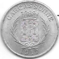 *monnaie De Necessite  Carcasonne  10 Centimes 1917  Alu   (10) - Monetari / Di Necessità