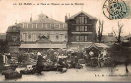 72 LE MANS LA PLACE DE L'EPERON UN JOUR DE MARCHE - Le Mans