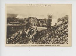 Les Combats De Fort De Vaux Juin 1916 - Les Mitrailleuses Allemandes Commandent Toutes Les Issues (n°7) - Guerra 1914-18