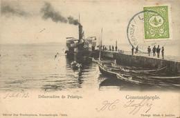 TURQUIE   CONSTANTINOPLE  Debarcadère De Principo - Turkey