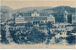 Nice, Nizza, Le Casino Municipal Et La Place Massena - CAP - Straßenbahnen - Transport Urbain - Auto, Autobus Et Tramway