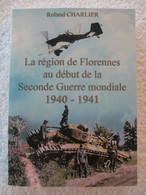 Guerre 40-45 – Florennes – Roland Charlier - EO 2010 – Peu Courant - Guerra 1939-45