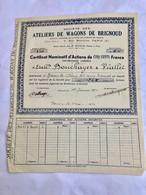 Sté  Des  ATELIERS  De  WAGONS  De  BRIGNOUD ---------Certificat  De  6  Actions  De  500 Frs - Ferrovie & Tranvie