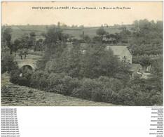 87 CHATEAUNEUF LA FORET. Moulin Du Père Faure Et Pont De La Combade 1909 - Chateauneuf La Foret