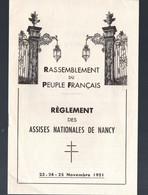 (De Gaulle-RPR) Nancy (54 Meurthe Et Moselle) Réglement Des Assises De Novembre 1951  (PPP29994) - Historical Documents