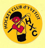 AUTOCOLLANT  STICKER - HYC - HOCKEY CLUB D'YVETOT - SPORT - CLUB SPORTIF - SEINE MARITIME - NORMANDIE - Autocollants