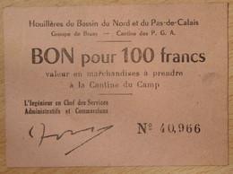 Bruay En Artois ( 62 - Pas De Calais) > Bon De 100 Francs ND Camp Des Prisonniers Guerre Allemand - Bonds & Basic Needs
