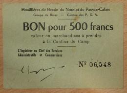 Bruay En Artois ( 62 - Pas De Calais) > Bon De 500 Francs ND Camp Des Prisonniers Guerre Allemand - Bonds & Basic Needs