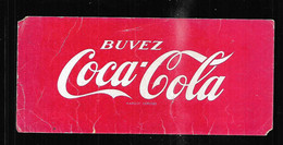 Buvard Buvez Coca-cola , Coca Cola Marque Déposé - C
