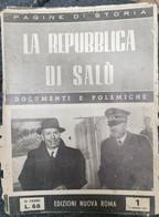LA REPUBBLICA DI SALO' ANNO 1952 - Prime Edizioni