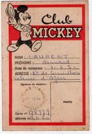 VALENCE D'AGEN (82) CLUB MICKEY. CARTE De MEMBRE. 1960. - Non Classés