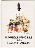 MILITARIA.LA MUSIQUE PRINCIPALE De La LEGION ETRANGERE. - Documents