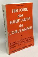 Histoire Des Habitants De L'Orléanais - History