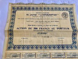 S.A.  Du  JOURNAL  ' L' INFORMATION  ' ------- Action  De  500 Frs - Industrie