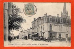 CPA - D33 - SAINT - LOUBES - ( Gironde ) - Oblitéré 1906 - HOTEL NATIONAL - Et  La  Grande  Rue - ( Beau Plan ) - - Other Municipalities
