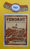 19648 - Fendant Les Perraches 1981 A.Bonvin Flanthey - Altri