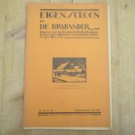 Eigen Schoon & De Brabander 1930 Eredienst St Paulus Opwijk Asse Dorpsleven Brabant 16 Eeuw Van Ginderachter Geslacht - Antique