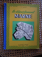LE DEPARTEMENT MARNE      E  MILLET - Champagne - Ardenne