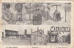 CARMAGNOLA-TORINO-SALUTI DA..-MULTIVEDUTE-CARTOLINA VIAGGIATA NEL 1908 - Other