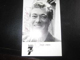 E- Carte Postale Roger LANZAC  Publicitaire Télé 7 Jours - Artisti