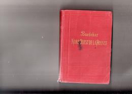 NORD OUEST DE LA FRANCE Par BAEDEKER  1902 - Géographie