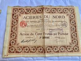 S.A.  ACIÉRIES  Du  NORD  ---------- Action  De  100 Frs - Industrie
