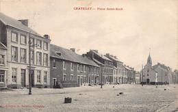CHÂTELET (Hainaut) Place Saint-Roch - Chatelet
