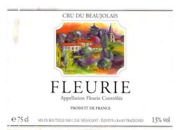 Etiket Etiquette - Vin Wijn - Beaujolais - Fleurie , Trazegnies - Beaujolais