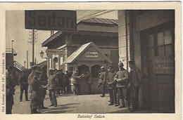 Sedan Gare Ferroviaire Militaire Guerre 1914/1918 - Sedan