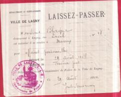 LAGNY-SUR-MARNE - Guerre 14-18 - LAISSEZ-PASSER Délivré Par Le Commissaire De Police Pour MEAUX à M. BLAQUE, Août 1914 - Lagny Sur Marne